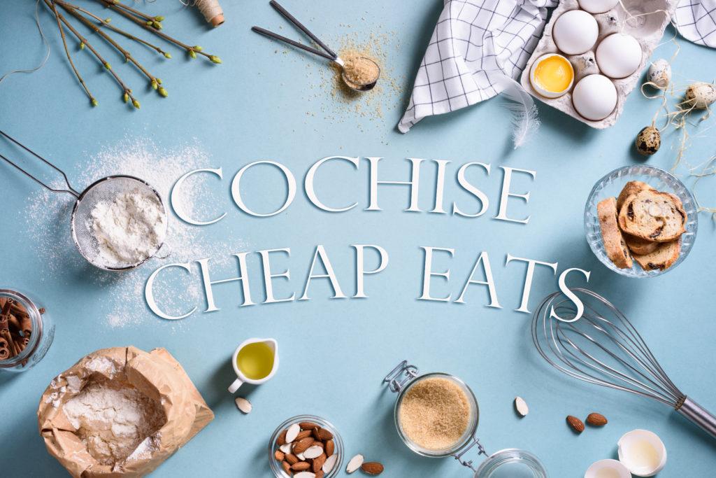Cochise Cheap Eats